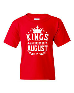 Kings Are Born In August Youth T-shirt. Kids Best Birthday gift shirt.2-3T XS-XL
