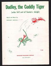 Dudley the Cuddly Tiger Who Fell Out of Santa's Sleigh '67 Christmas Sheet Music