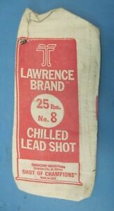 VINTAGE SHOTGUN   LAWRENCE BRAND 25 LBS NO. 8 CHILLED LEAD SHOT BAG ** EMPTY**