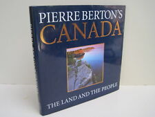 Pierre Berton's Canada: The Land And The People by Pierre Berton
