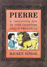 Pierre Board Book Cautionary Tale in Five Chapters Prolo by Sendak Maurice