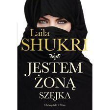 Jestem zoną szejka, Laila Shukri, Polish Book Polska Ksiazka