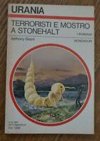URANIA 883 GRANT - TERRORISTI E MOSTRO A STONEHALT - MONDADORI - ANNO: 1981  YE