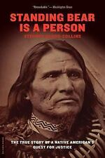 Standing Bear Is a Person : The True Story of a Native American's Quest for...