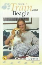 How to: How to Train Your Beagle (2000, Hardcover)