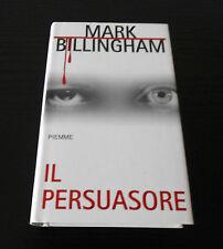 Il persuasore - Mark Billingham - Prima Edizione Maestri del Thriller Piemme -