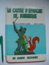 RARE ! La Caisse D'Épargne de DUNKERQUE en BANDE DESSINÉE, NORD PAS-DE-CALAIS