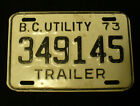 VINTAGE 1973 BRITISH COLUMBIA CANADA TRAILER EXPIRED SINGLE LICENSE PLATE 349145
