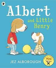 Albert et petit Henry par Jez Alborough (Paperback, 2016)