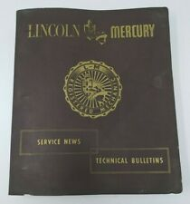 LINCOLN MERCURY SERVICE NEWS TECHNICAL BULLETINS in Original Binder