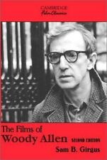 Cambridge Film Classics: The Films of Woody Allen by Sam B. Girgus (2002,.