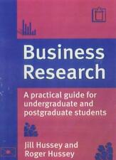 Business Research: A Practical Guide for Undergraduate and Post .9780333607053
