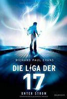 Die Liga der Siebzehn: Unter Strom von Evans, Richard Paul | Buch | Zustand gut
