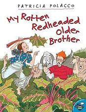 My Rotten Redheaded Older Brother by Polacco, Patricia -Paperback
