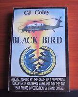 Black Bird by CJ Coley *Signed 145/150 Presidential Helicopter Crash Frank Owens