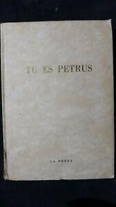 Tu es Petrus  Tutti i Papi illustrazioni di Gustavino La Prora 1950