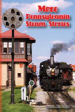 More Pennsylvania Steam Stories, a DVD by Yard Goat Images