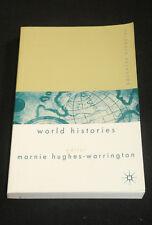 Marnie Hughes-Warrington (editor) - World Histories