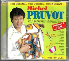 DOUBLE CD ALBUM  / MICHEL PRUVOT - VOS PARENTS DANSAIENT VOL.1 / ACCORDEON
