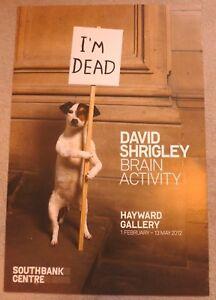DAVID SHRIGLEY  POSTER Brain activity   2012 ART EXHIBITION POSTER