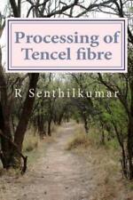 Processing Of Tencel Material