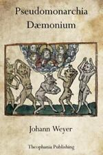 Pseudomonarchia Dæmonium, Weyer, Johann, Good Book