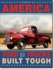 Made in America Ford Built Tough antique truck TIN SIGN metal garage poster 1909