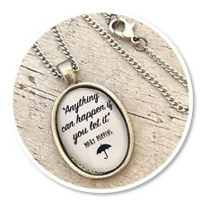 Mary Poppins pendant necklace Anything can happen