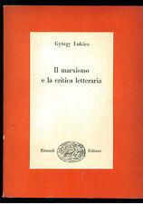 LUKACS GYORGY IL MARXISMO E LA CRITICA LETTERARIA EINAUDI 1953 SAGGI 169
