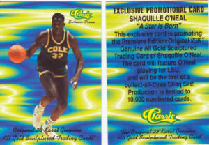 94 SHAQUILLE O'NEAL COLE HIGH SCHOOL CLASSIC PROMO CARD MINT SHAQ EXTREMELY RARE