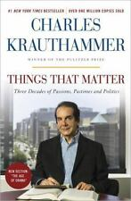 Things That Matter : Three Decades of Passions, Pastimes and Politics Paperback