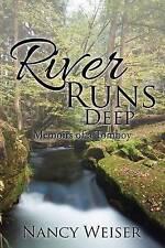 River Runs Deep: Memoirs of a Tomboy by Nancy Weiser (Paperback / softback,...