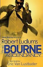 Robert Ludlum's the Bourne Ascendancy by Eric van Lustbader, Robert Ludlum (Paperback, 2015)