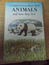 ANIMALS AND HOW THEY LIVE A LADYBIRD BOOK BY F E NEWING AND RICHARD BOWOOD 1965