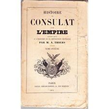 HISTOIRE du CONSULAT et de l'EMPIRE par Adolphe THIERS Editions PAULIN 1857 T11