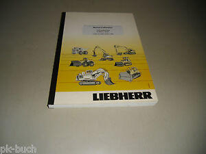 Manual D 'D' Use Liebherr Excavator A 900 C-Litronic From Series 16456 Stand