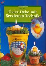 Ostern - Deko mit Serviettentechnik + Tolle Ideen +