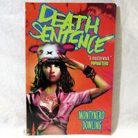 Death Sentence Vol. 1 Volume 1 Graphic Novel Comic Montynero Dowling