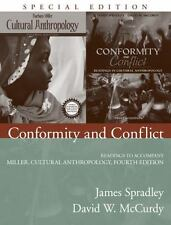 Conformity and Conflict: Readings to Accompany Miller, Cultural Anthropology Sp