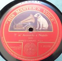 classical s/sided 78 RPM-ENRICO CARUSO-t'm' arricordo e napule- naepolitan song