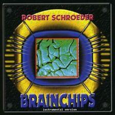 ROBERT SCHROEDER - BRAINCHIPS-INSTRUMENTAL VERSION  CD NEU