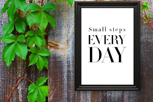 Motivational print,14,poster,motivational quote,small steps Every Day,black text