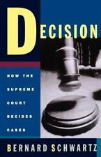 Decision: How the Supreme Court Decides Cases (Paperback or Softback)