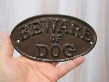 Cast Iron BEWARE OF DOG Metal Sign B7326