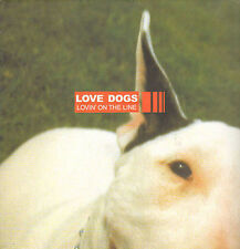 LOVE DOGS - Lovin' On The Line - Le Maquis