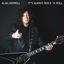 ALAN MERRILL, IT'S ALWAYS ROCK 'N ROLL