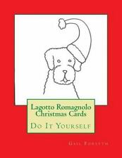 Lagotto Romagnolo Christmas Cards : Do It Yourself by Gail Forsyth (2015,.