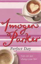 Perfect Day by Imogen Parker (Paperback, 2002)
