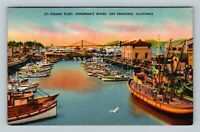 San Francisco CA, Fishing Fleet at Wharf, Vintage Linen California Postcard