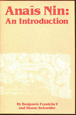 Anais Nin: An Introduction by Duane Schneider and Benjamin Franklin-1982